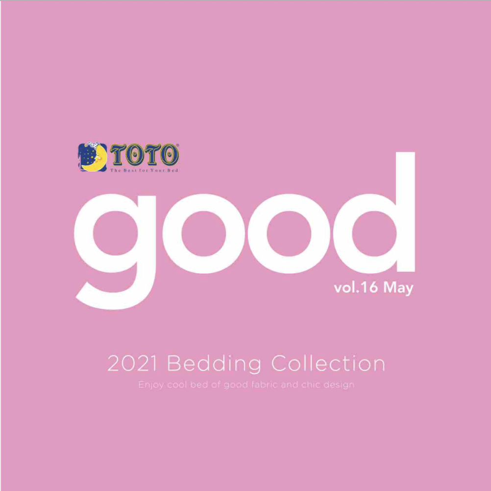 Toto GOOD Vol. 16 May 2021 Bedding Collections